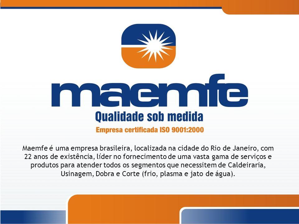 Maemfe é uma empresa brasileira, localizada na cidade do Rio de Janeiro, com 22 anos de existência, líder no fornecimento de uma vasta gama de serviço
