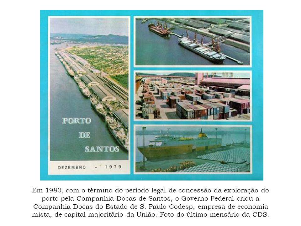 Em 1980, com o término do período legal de concessão da exploração do porto pela Companhia Docas de Santos, o Governo Federal criou a Companhia Docas
