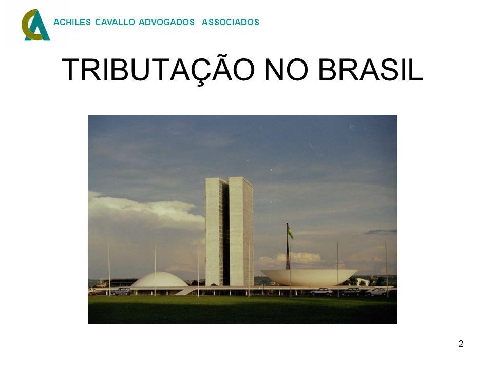 2 TRIBUTAÇÃO NO BRASIL ACHILES CAVALLO ADVOGADOS ASSOCIADOS
