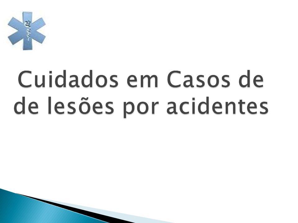 Cuidados em Casos de de lesões por acidentes