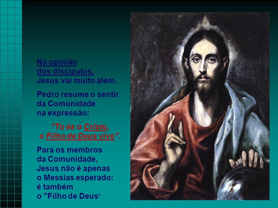 No Evangelho temos um episódio de Jesus com os apóstolos: (Mt, 16,13-19) - A 1ª parte, de caráter cristológico, centra-se em JESUS e na definição de s