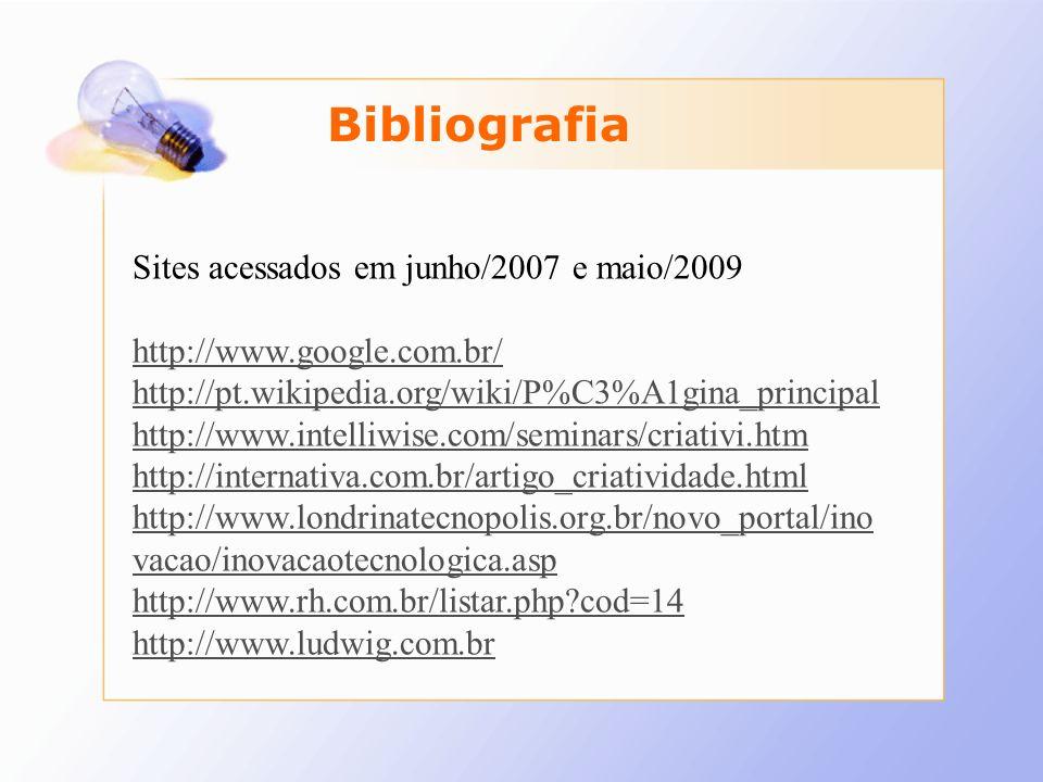 Sites acessados em junho/2007 e maio/2009 http://www.google.com.br/ http://pt.wikipedia.org/wiki/P%C3%A1gina_principal http://www.intelliwise.com/semi