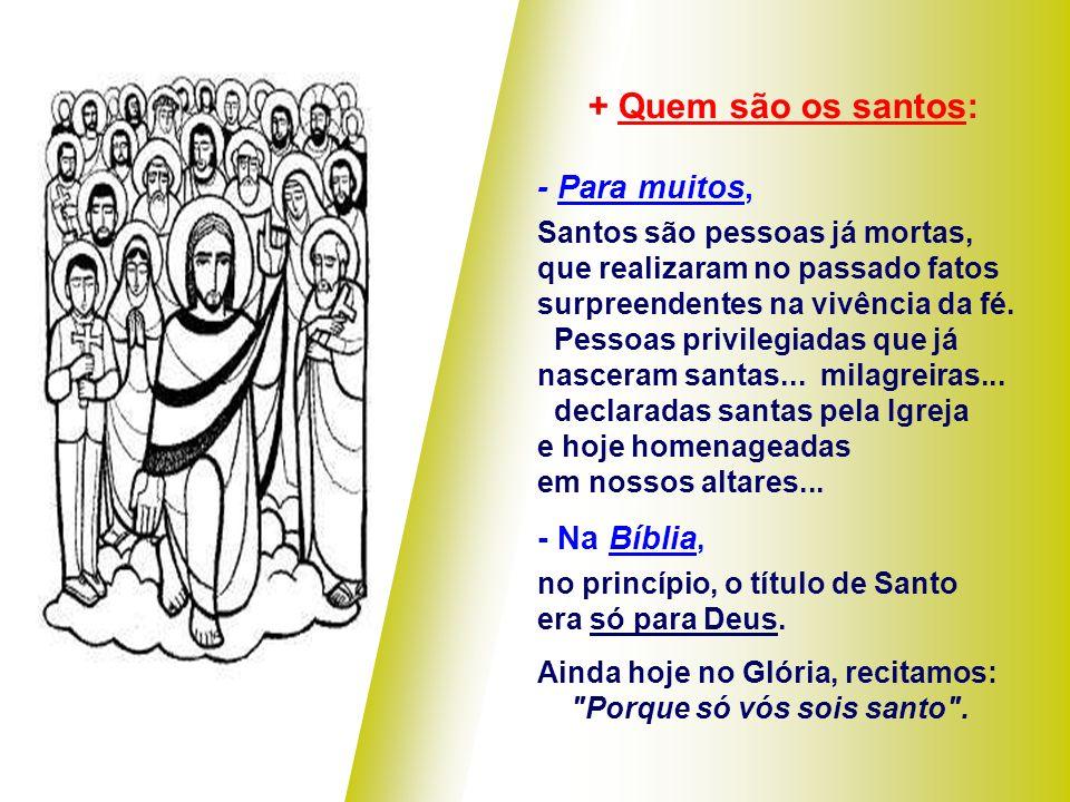 A 2ª Leitura afirma que somos Filhos de Deus: (1 Jo 3,1-3) O Amor de Deus como Pai nos transforma em filhos e nos chama a viver como irmãos. (1 Jo 3,1