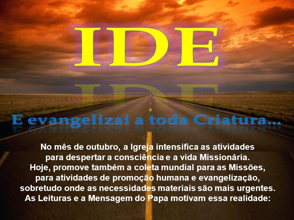 5.Conclusão: O impulso missionário sempre foi sinal de vitalidade na Igreja.
