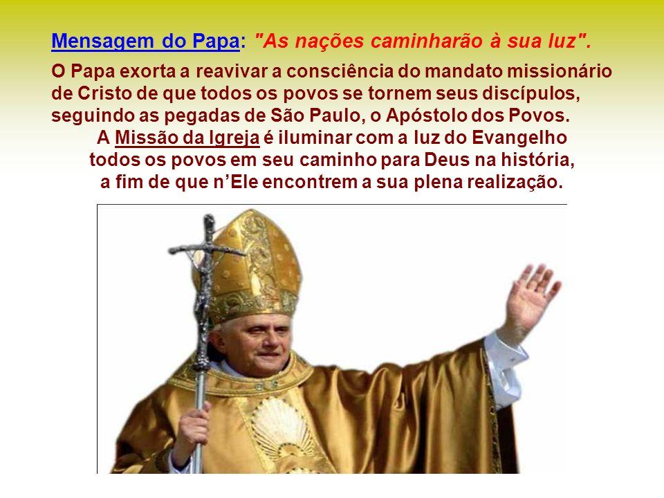Mensagem do Papa: As nações caminharão à sua luz .