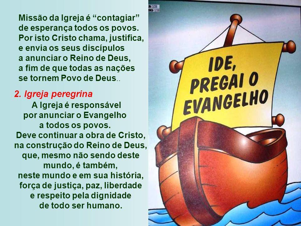 Missão da Igreja é contagiar de esperança todos os povos.