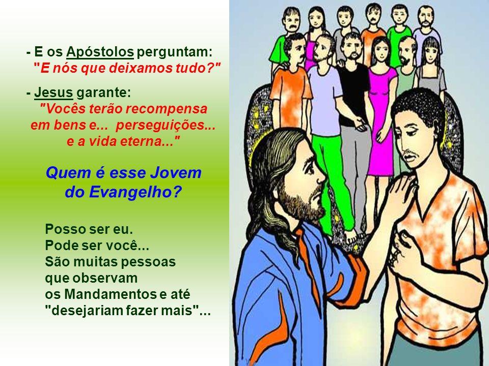 - E os Apóstolos perguntam: