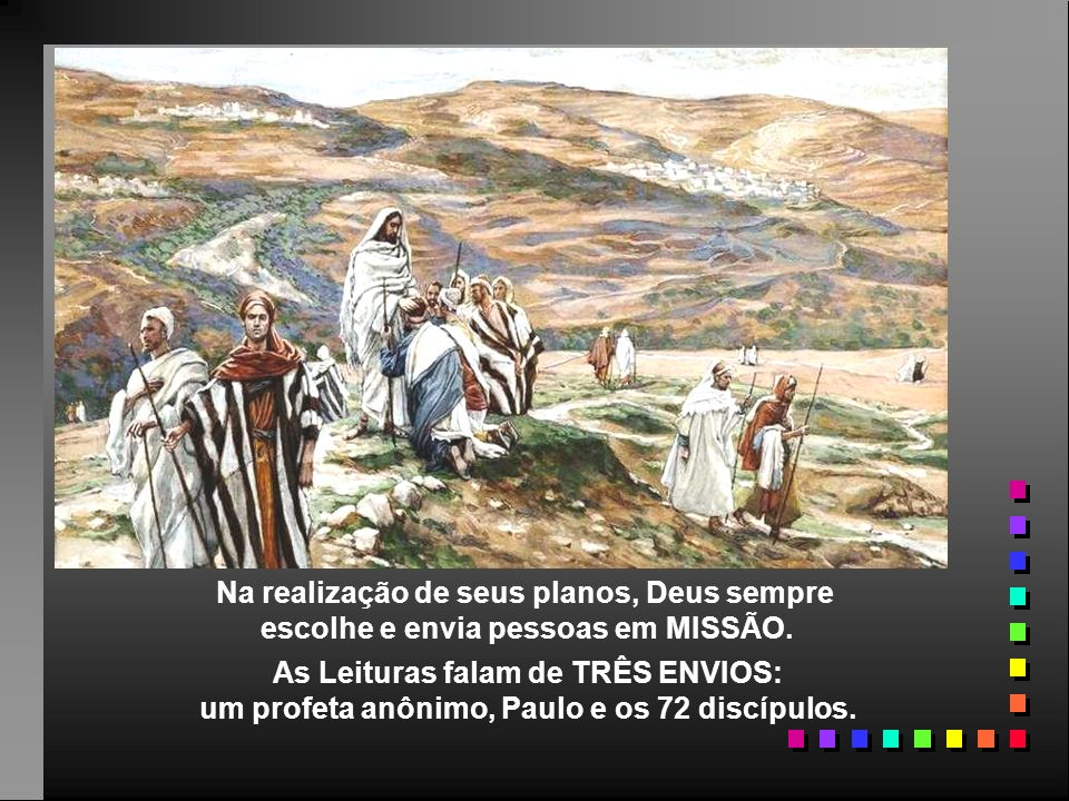 - Mas Jesus adverte: não devem se envaidecer com o sucesso...