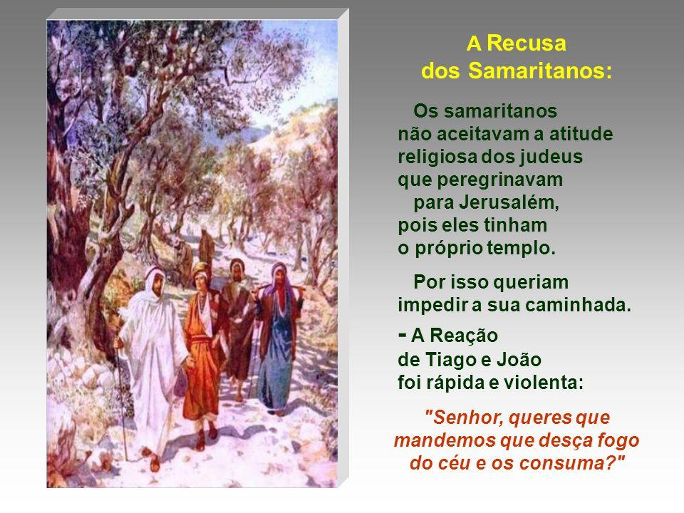O Evangelho encerra a etapa da missão de Jesus na Galileia e inicia a