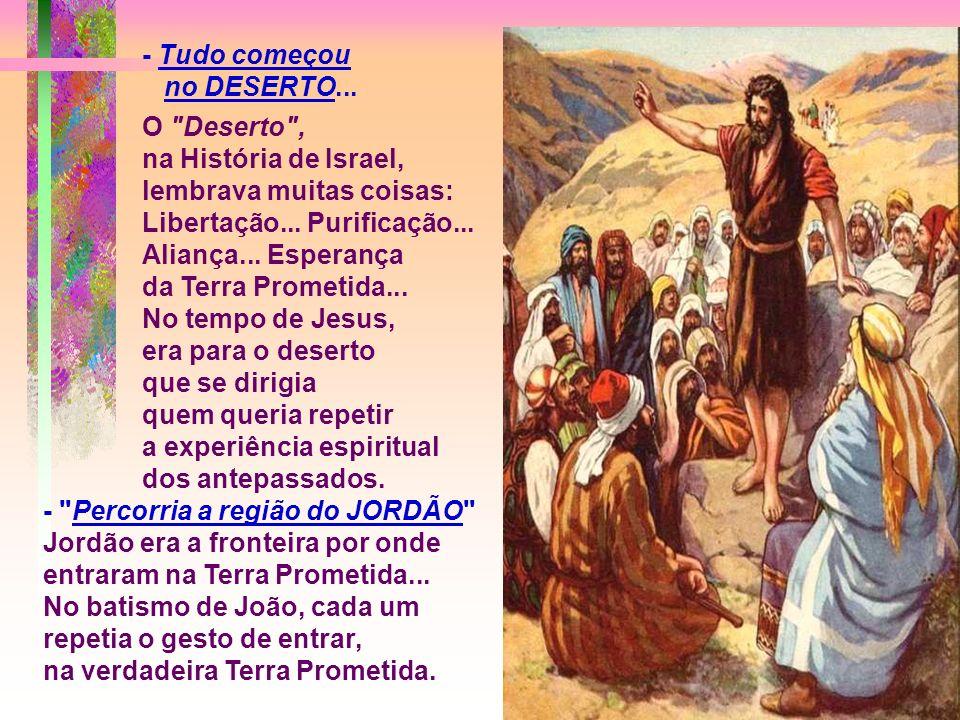Detalhes do texto: - LUCAS faz uma longa introdução HISTÓRICA: Situa concretamente, no espaço e no tempo, os fatos da Salvação: A pregação de João e a