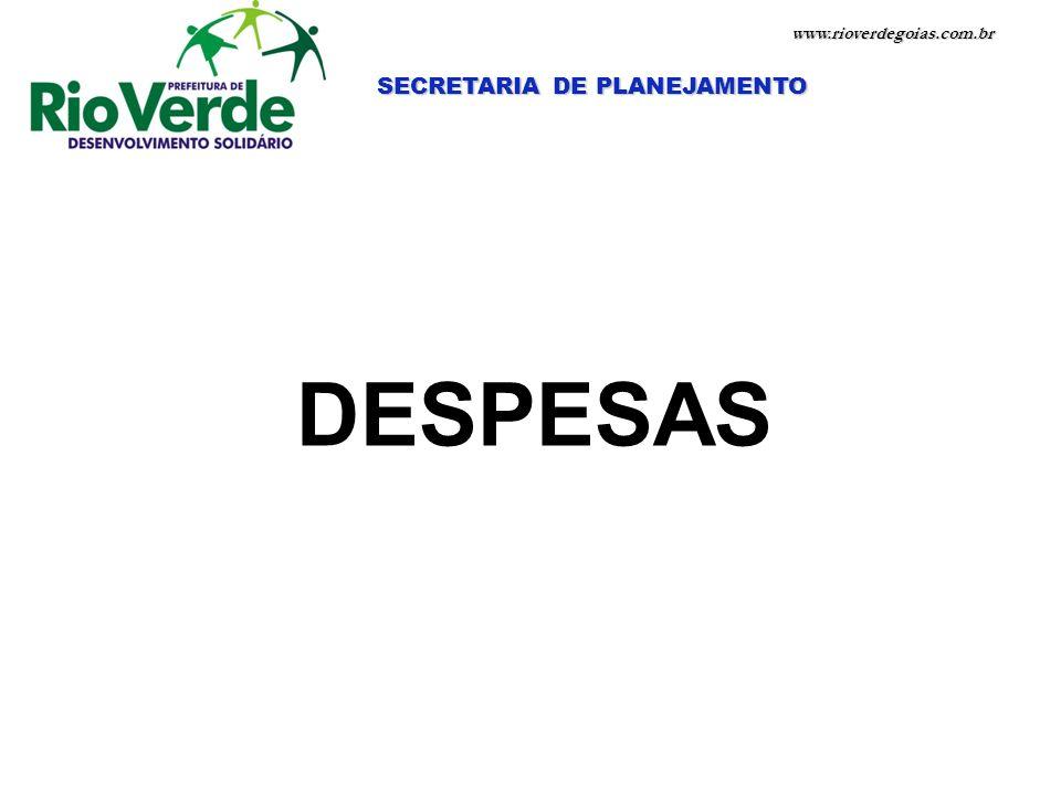 www.rioverdegoias.com.br DESPESAS