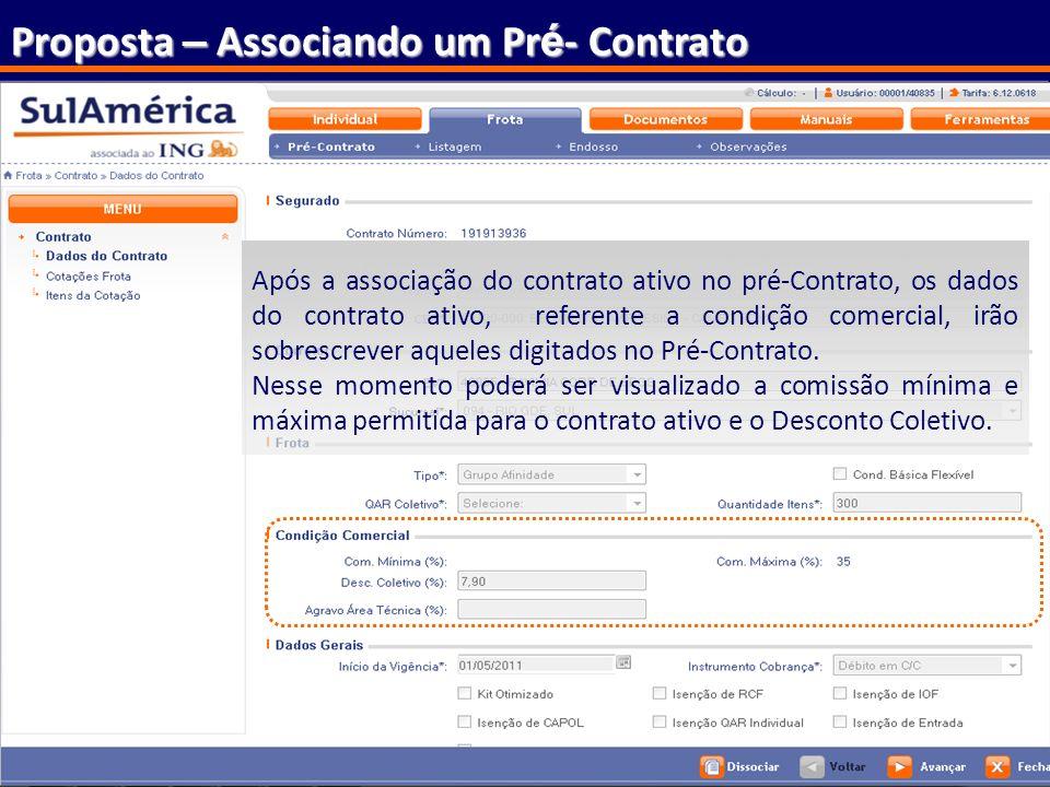 161 Proposta – Associando um Pr é - Contrato Ao acessar o módulo Pré-Contratos, o sistema irá gerar lista com os pré-contratos disponíveis. Selecione