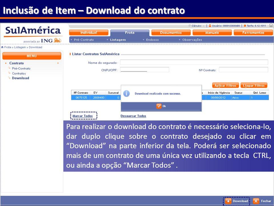 173 Inclusão de Item – Download do contrato Para realizar o download do contrato é necessário seleciona-lo, dar duplo clique sobre o contrato desejado