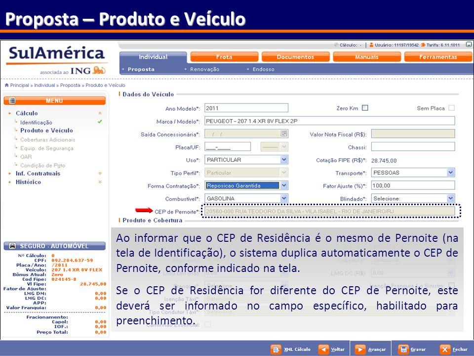 43 Proposta – Produto e Ve í culo Se a opção escolha da Forma de Contratação (Reposição Garantida ou Valor Determinado), o sistema exibirá ao lado os
