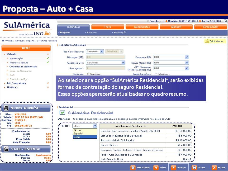 52 Ao selecionar a opção SulAmérica Residencial, serão exibidas formas de contratação do seguro Residencial. Essas opções aparecerão atualizadas no qu