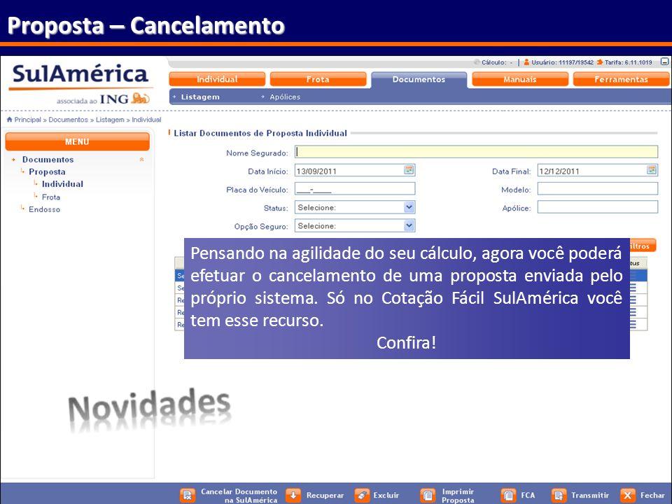 82 Proposta – Cancelamento Validada a proposta, clique em para o envio da proposta à SulAmérica. Pensando na agilidade do seu cálculo, agora você pode