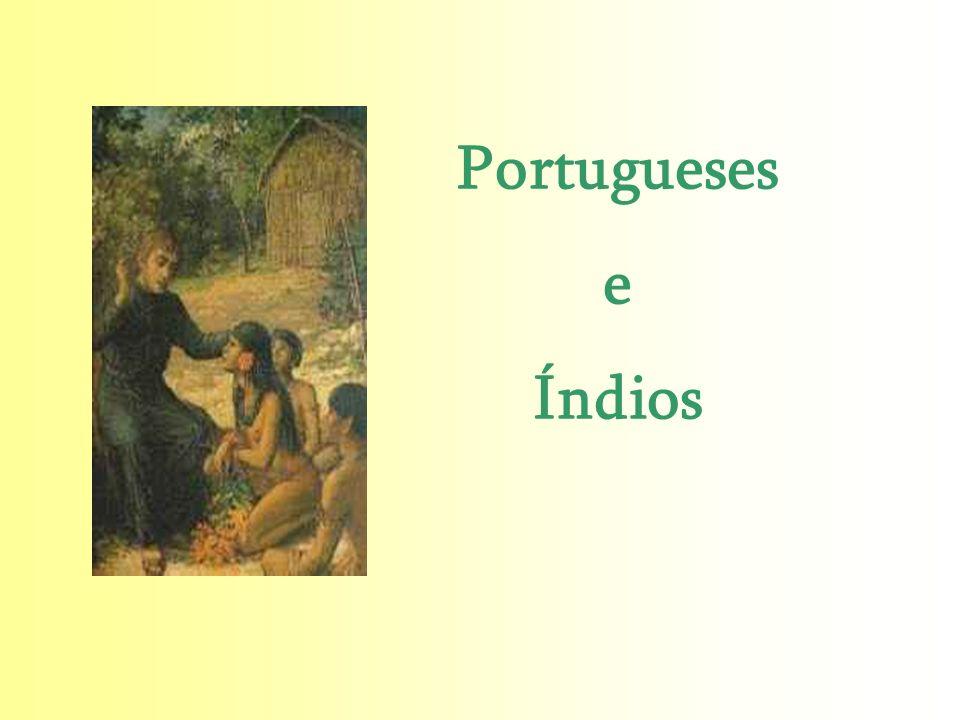 Portugueses e Índios