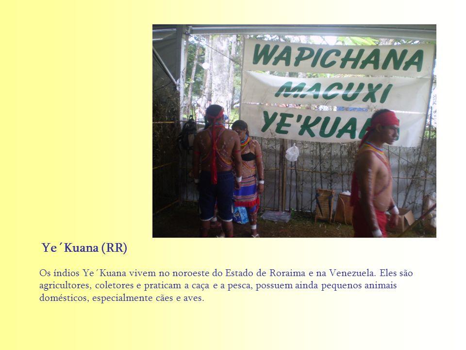 Os índios Ye´Kuana vivem no noroeste do Estado de Roraima e na Venezuela. Eles são agricultores, coletores e praticam a caça e a pesca, possuem ainda