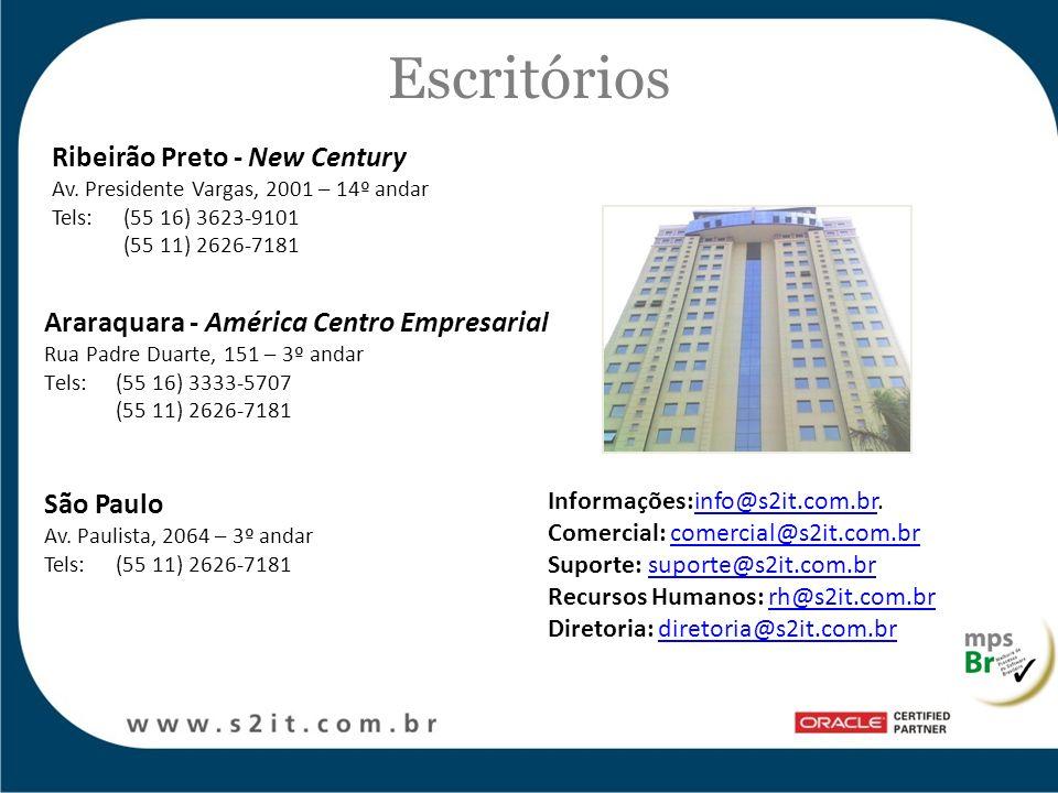 Araraquara - América Centro Empresarial Rua Padre Duarte, 151 – 3º andar Tels:(55 16) 3333-5707 (55 11) 2626-7181 Ribeirão Preto - New Century Av. Pre