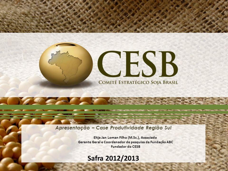 Apresentação – Case Produtividade Região Sul Eltje Jan Loman Filho (M.Sc.), Associado Gerente Geral e Coordenador de pesquisa da Fundação ABC Fundador