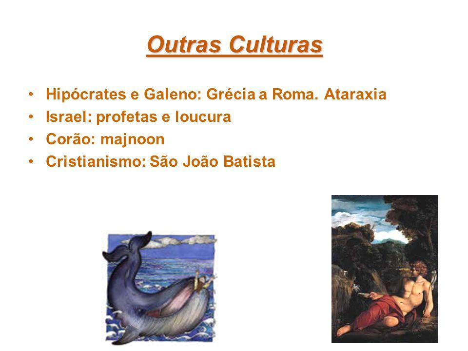 Outras Culturas Hipócrates e Galeno: Grécia a Roma.