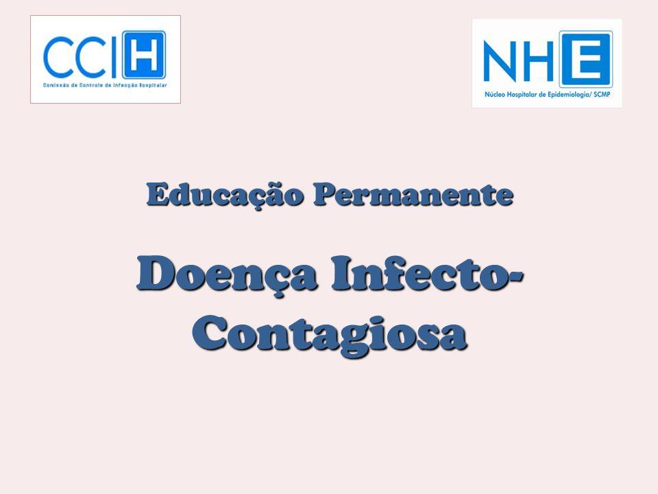 Educação Permanente Doença Infecto- Contagiosa