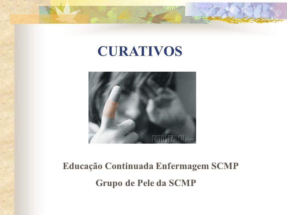 CURATIVOS Educação Continuada Enfermagem SCMP Grupo de Pele da SCMP