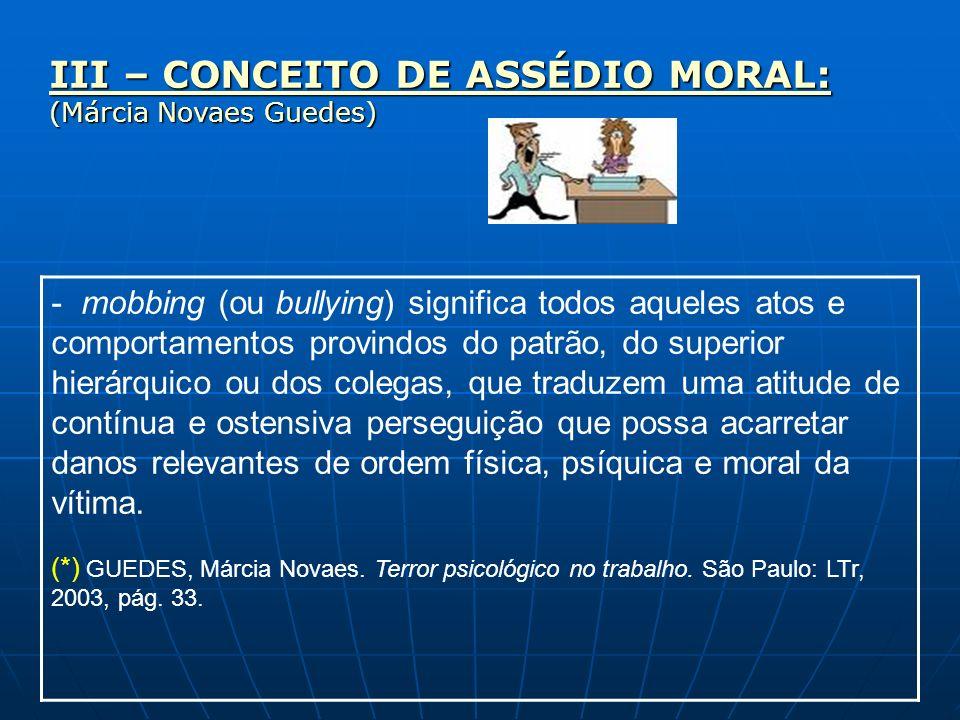 VII – RESPONSABILIDADE DIRETA E INDIRETA DA EMPRESA: - Assediante = pessoa do empregador = responsável direto pela reparação; Art.