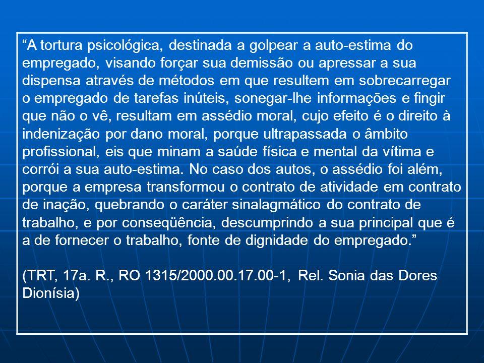 - OBSERVAÇÕES: Tanto o assédio sexual, quanto o moral, só são admitidos: a) de forma dolosa; b) pelo comportamento reiterado do agente e pela postura indesejada da vítima.