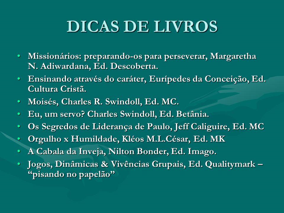 DICAS DE LIVROS Missionários: preparando-os para perseverar, Margaretha N. Adiwardana, Ed. Descoberta.Missionários: preparando-os para perseverar, Mar