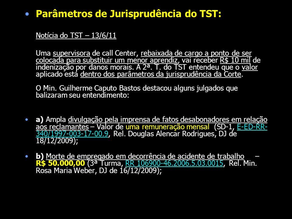 Parâmetros de Jurisprudência do TST: Notícia do TST – 13/6/11 Uma supervisora de call Center, rebaixada de cargo a ponto de ser colocada para substitu