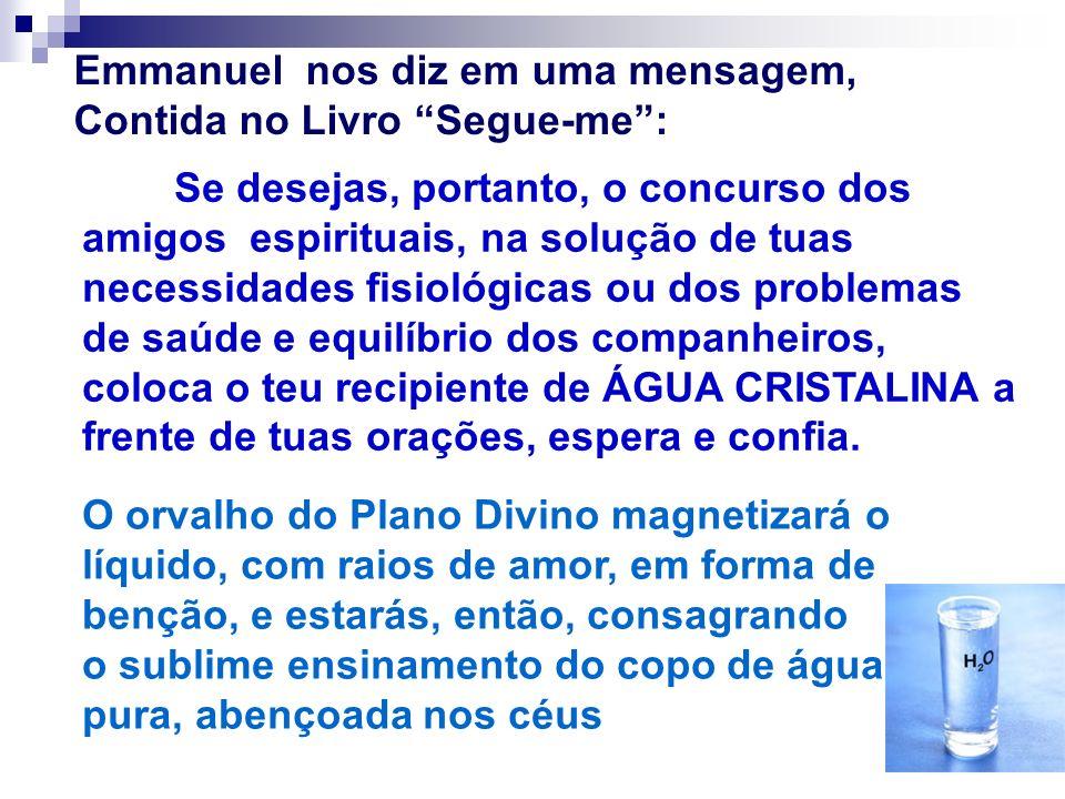 Emmanuel nos diz em uma mensagem, Contida no Livro Segue-me: Se desejas, portanto, o concurso dos amigos espirituais, na solução de tuas necessidades