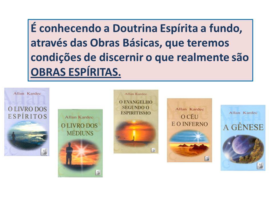 A leitura, o estudo, a pesquisa das obras de Kardec são absolutamente indispensáveis, sem os quais não se pode conhecer o Espiritismo.