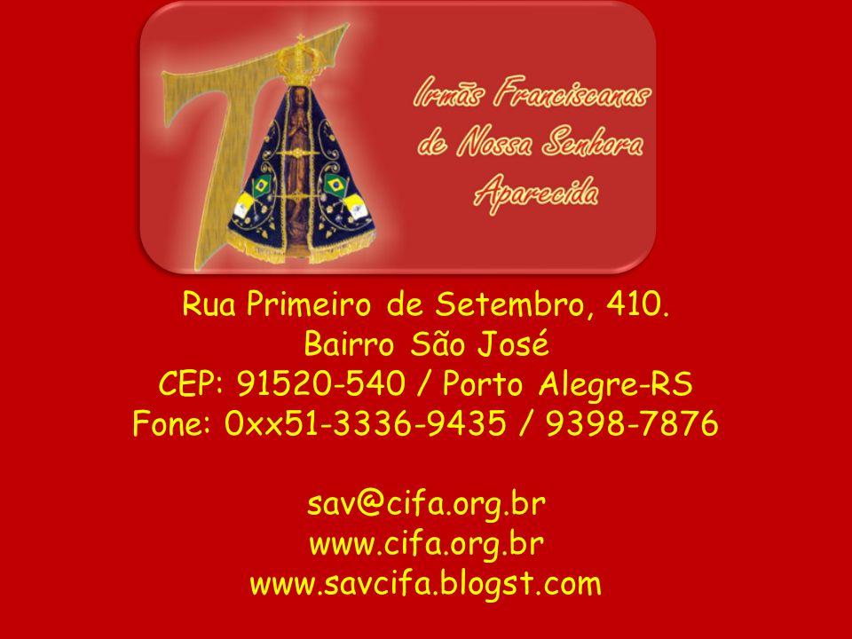 Rua Primeiro de Setembro, 410. Bairro São José CEP: 91520-540 / Porto Alegre-RS Fone: 0xx51-3336-9435 / 9398-7876 sav@cifa.org.br www.cifa.org.br www.
