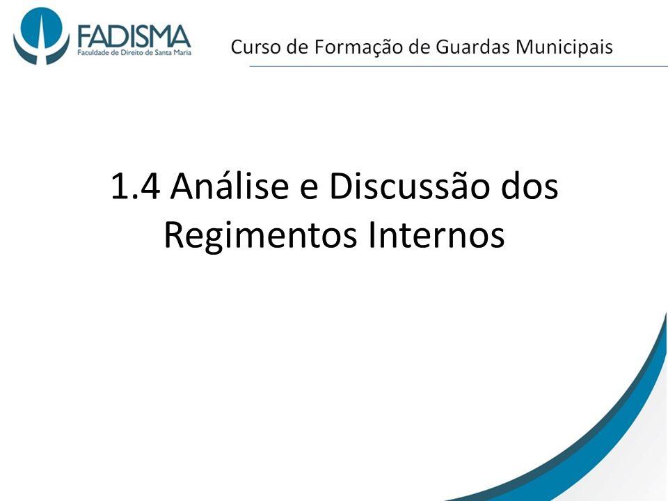 1.4 Análise e Discussão dos Regimentos Internos