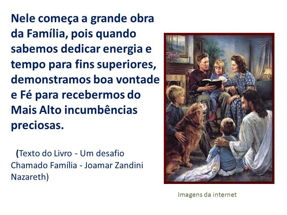 Nele começa a grande obra da Família, pois quando sabemos dedicar energia e tempo para fins superiores, demonstramos boa vontade e Fé para recebermos