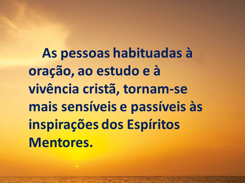 Não suspender a prática do Evangelho em virtude de visitas, passeios adiáveis ou acontecimentos fúteis.