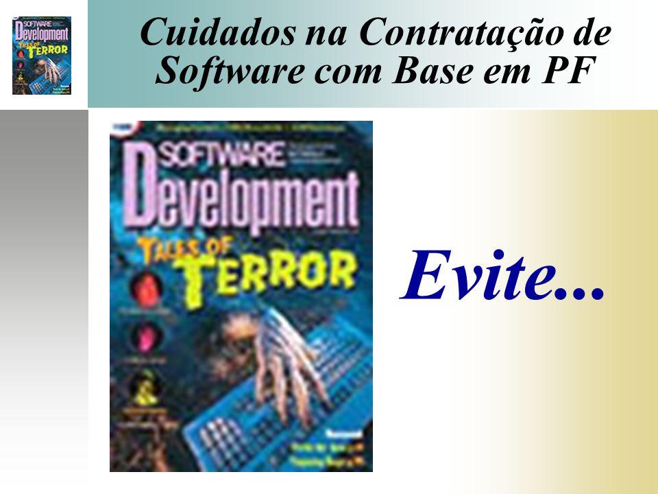 Cuidados na Contratação de Software com Base em PF Evite...
