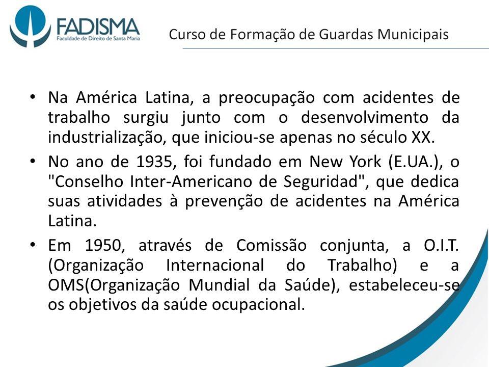 Na América Latina, a preocupação com acidentes de trabalho surgiu junto com o desenvolvimento da industrialização, que iniciou-se apenas no século XX.
