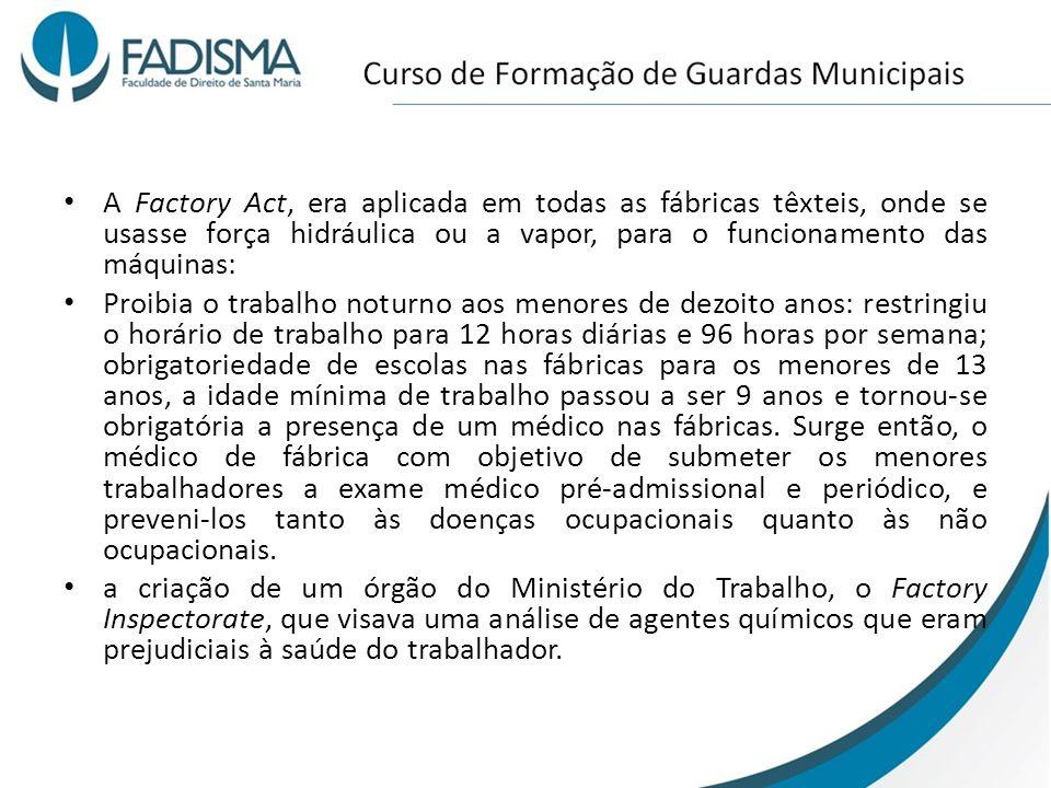 A Factory Act, era aplicada em todas as fábricas têxteis, onde se usasse força hidráulica ou a vapor, para o funcionamento das máquinas: Proibia o tra