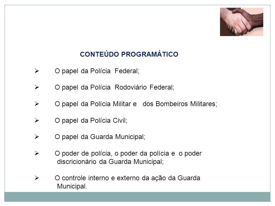 SEGURANÇA PRIVADA Controle, fiscalização, capacitação dos agentes e regulação do funcionamento.