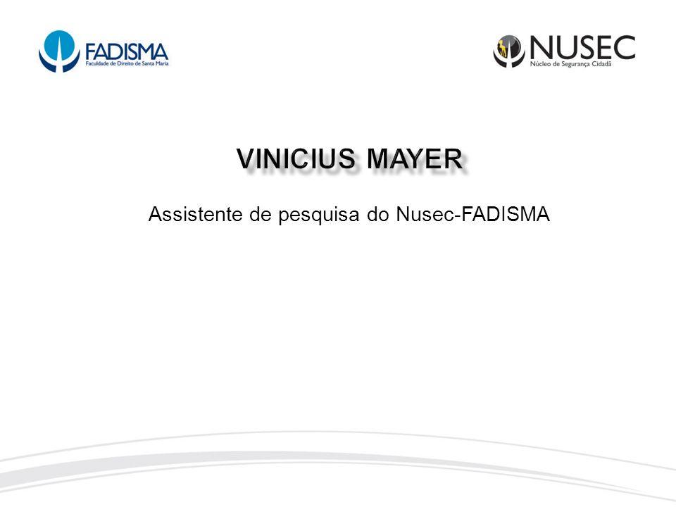 Assistente de pesquisa do Nusec-FADISMA