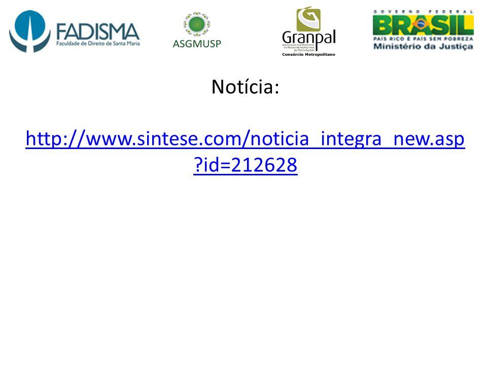 Notícia: http://www.sintese.com/noticia_integra_new.asp ?id=212628 http://www.sintese.com/noticia_integra_new.asp ?id=212628