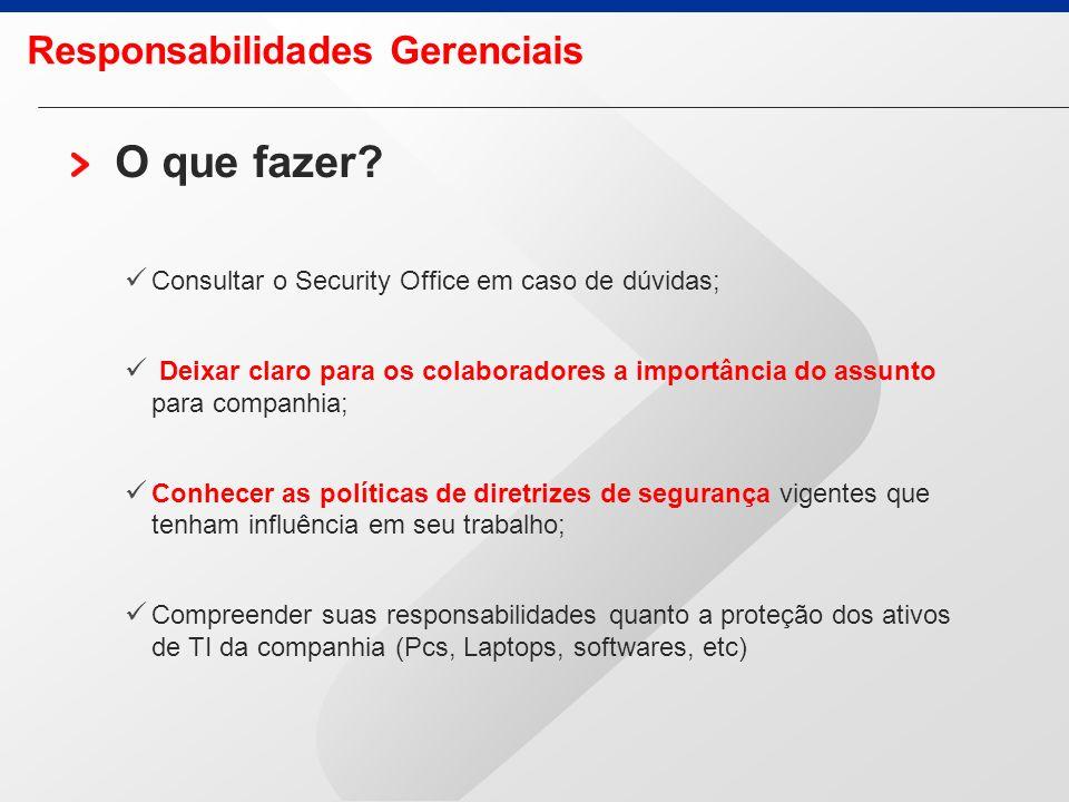 Concluindo … Segurança da informação é Confidencialidade Integridade Disponibilidade e acima de tudo, uma questão de hábito