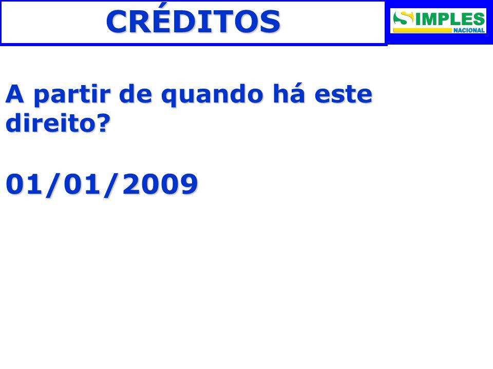 CRÉDITOSRESPOSTA: DEVERÁ SER UTILIZADA A FAIXA DE MENOR ALÍQUOTA.