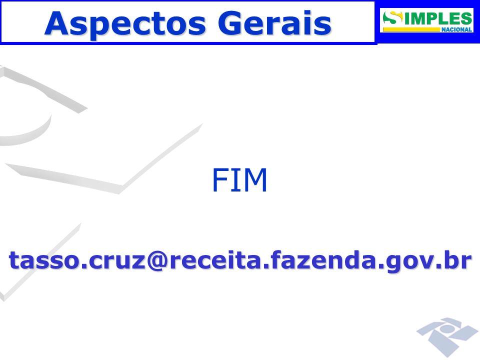 Aspectos Gerais FIM tasso.cruz@receita.fazenda.gov.br