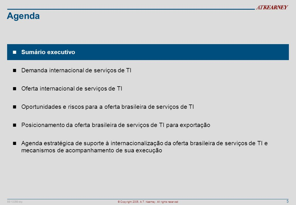 46 55/10056/dtp© Copyright 2005, A.T.Kearney. All rights reserved Clientes tipo Mr.