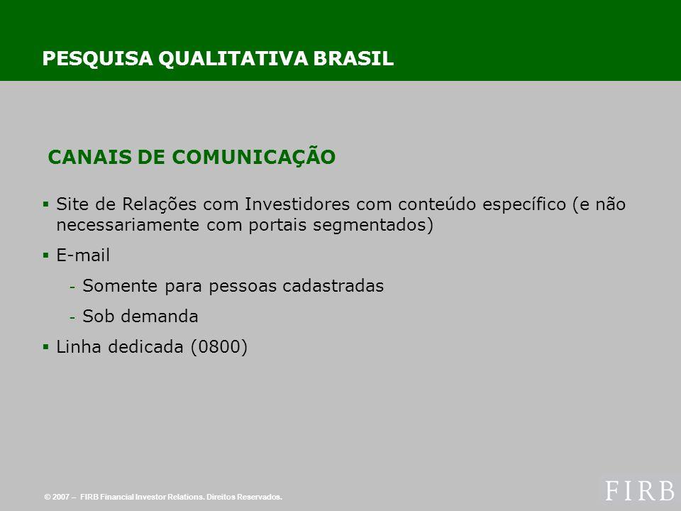 © 2007 – FIRB Financial Investor Relations. Direitos Reservados.