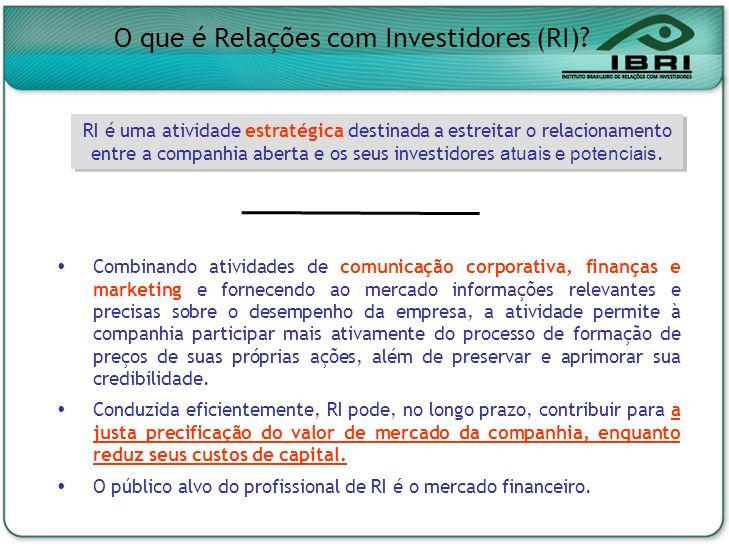 Combinando atividades de comunicação corporativa, finanças e marketing e fornecendo ao mercado informações relevantes e precisas sobre o desempenho da