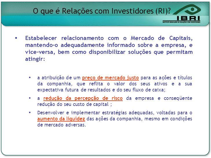 Estabelecer relacionamento com o Mercado de Capitais, mantendo-o adequadamente informado sobre a empresa, e vice-versa, bem como disponibilizar soluçõ